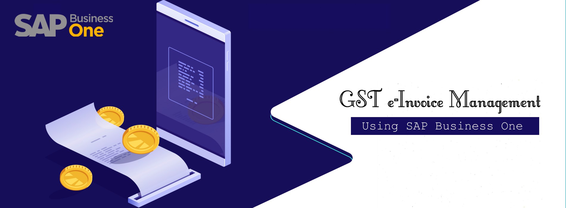 GST e-Invoice Management of your business using SAP B1 ERP